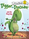 Digger the Dinosaur and the Play Day (MP3)